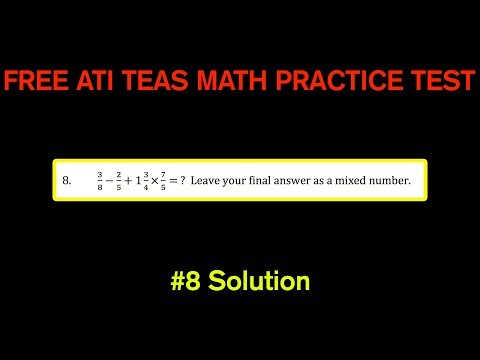 ATI TEAS MATH Number 8 Solution - FREE Math Practice Test - Order of Operations With Fractions