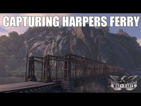 CAPTURING HARPERS FERRY - War of Rights
