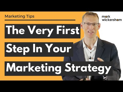 The Very First Step In Your Marketing Strategy
