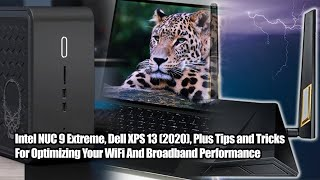 Ghost Canyon NUC, 2020 Dell XPS 13, Optimizing Home Networks, Minecraft RTX - 2.5 Geeks 4/16/20