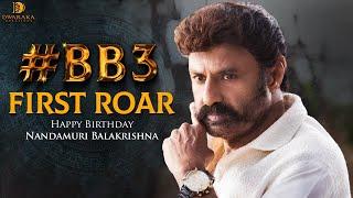 #BB3 First Roar   NBK 106   Nandamuri Balakrishna   Boyapati Srinu   Thaman S   Dwaraka Creations