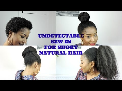 UNDETECTABLE SEW IN FOR SHORT NATURAL 4C HAIR || DIY