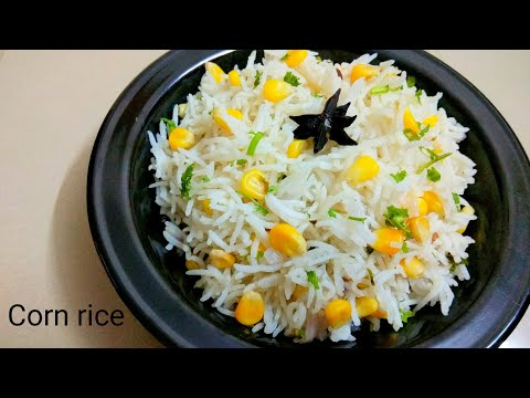 Simple Corn Pulao Recipe || Sweet corn rice recipe