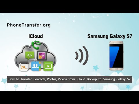 How to Transfer Contacts, Photos, Videos from iCloud Backup to Samsung Galaxy S7