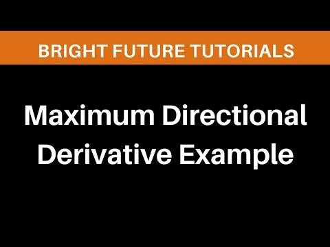 Maximum directional derivative example | Find directional derivative maximum