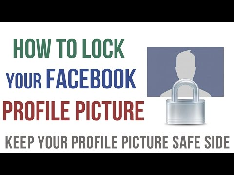 How to Lock your Facebook Profile Picture-AskRam