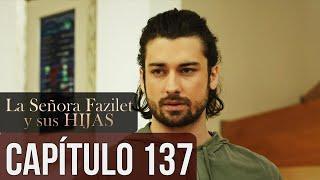 La Señora Fazilet Y Sus Hijas Capítulo 136 Audio Español