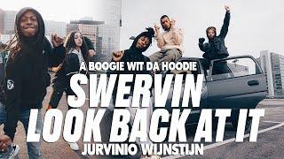 SWERVIN X LOOK BACK AT IT | A BOOGIE WIT DA HOODIE | Jurvinio Wijnstijn Choreography | #orokanaworld