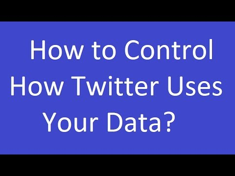 How to Control How Twitter Uses Your Data?