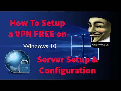 FREE VPN Server Setup Turorial Windows 10 - Unlimited Bandwidth