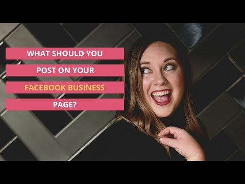 What Should You Post on Your Facebook Business Page