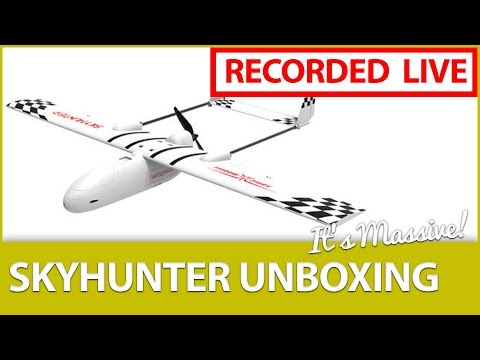 [LIVE] 📦Unboxing the Full Sized Skyhunter 1.8M Wingspan FPV Ship