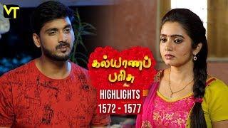 Kalyanaparisu Tamil Serial - கல்யாணபரிசு | Episode 1572 to 1577 Weekly Highlights | Sun TV Serial
