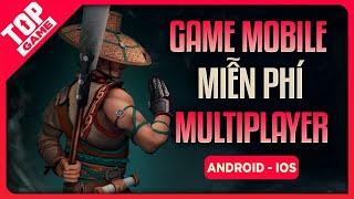 Top 9 Game Miễn Phí Mới Nhất Chơi Online Cùng Bạn Bè 2020 | Android – IOS