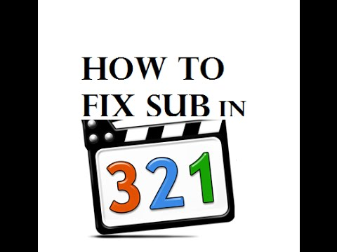 how to fix sub in Media Player Classic
