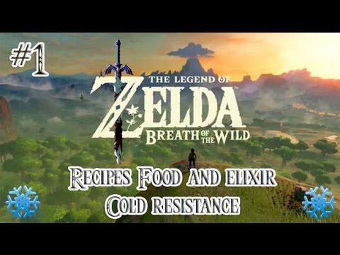 The Legend of Zelda Breath of de wild - Recipes Food and elixir  Cold resistance