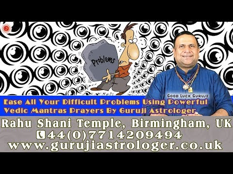 Ease All Your Difficult Problems Using Powerful Vedic Mantras Prayers By Guruji Astrologer