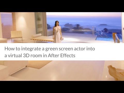 How to integrate a green screen actor into a virtual 3D room in After Effects