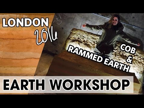 Earth Building Workshop London 2016 rammed earth + cob
