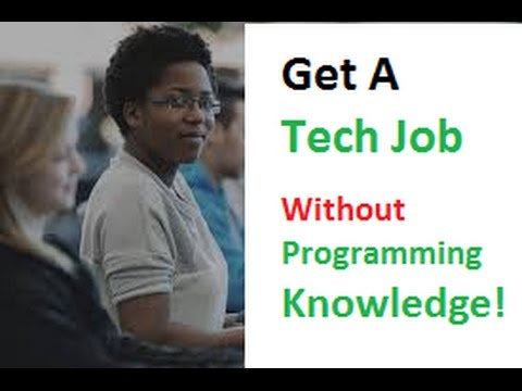 How to get a tech job without knowing programming - get an a programming job without coding
