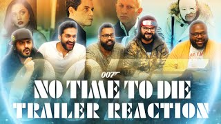 James Bond No Time to Die - Group Reaction