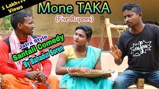 Mone TAKA(Five Rupees)//Santali Comedy By Bahadur Soren//Bs Entertainment//