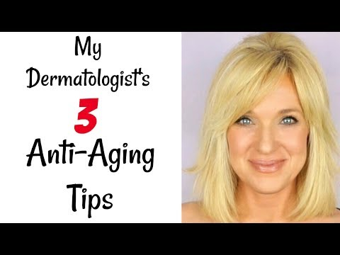 My Dermatologist's TOP 3 Anti-Aging TIPS!