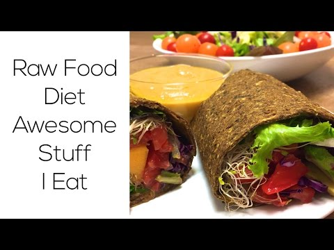 Raw Food Diet: Awesome Stuff I Eat