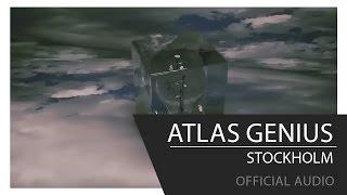 Atlas Genius - Stockholm [Official Audio]