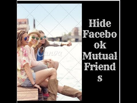 how to hide mutual friends list on facebook simply  in urdu/hindi 2017/18