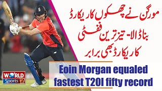 Eoin Morgan equaled fastest T20I fifty record   Fastest T20 Fifty   England vs South Africa T20