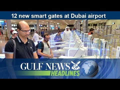 12 new smart gates at Dubai airport - GN Headlines
