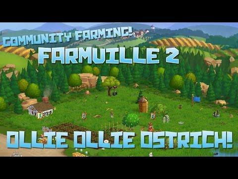 Farmville 2: Ollie Ollie Ostrich! - Episode #26