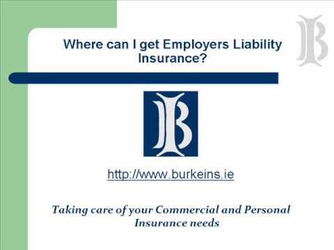 Employers Liability Insurance - www.burkeins.ie