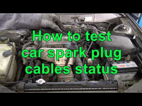 How to test car spark plug cables status. Bad or good?