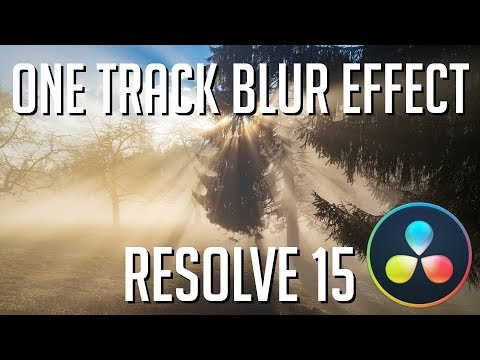 Make a One Track Blur Effect with Fusion | DaVinci Resolve 15 Tutorial