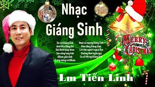 Thánh Ca Giáng Sinh Mới Nhất | Thánh Ca Noel LM. Nguyễn Tiến Linh