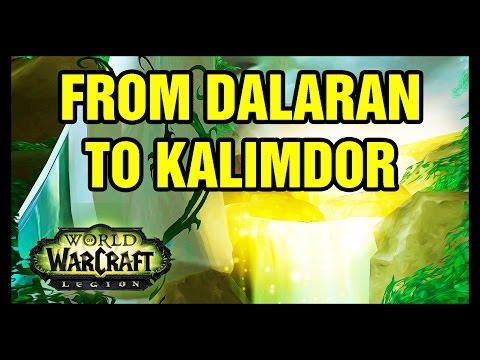 From Dalaran To Kalimdor Legion