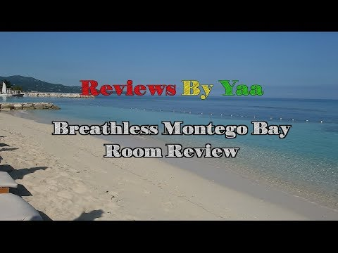 Breathless Montego Bay | Room Review | Xhale Tropical Room |