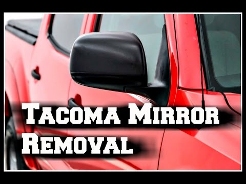 2008 Toyota Tacoma Removing Side Mirror and Door Panel
