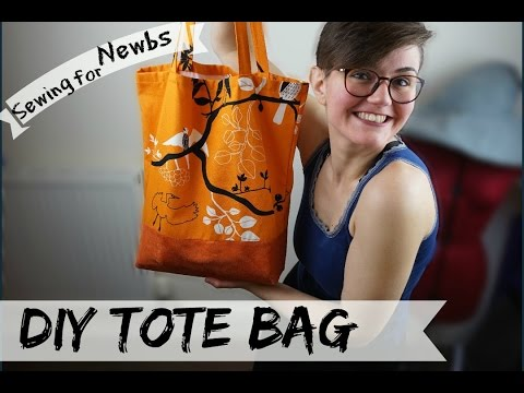 Sewing for Newbs I ep.9: DIY Tote Bag