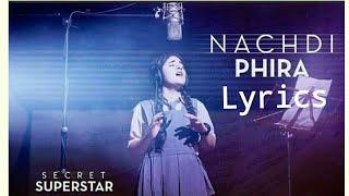 Main Nachdi Phiran | Secret Superstar | Lyrics 2017