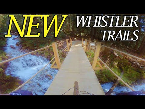 NEW WHISTLER BIKE PARK TRAILS! // Creekside Trails - South Park - Delayed Fuse - Earth Circus