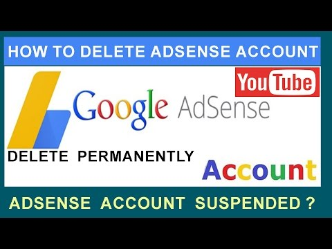 How To Delete or Cancel Google Adsense Account Permanently 2017 ? Follow easy steps !!!