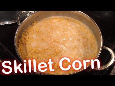 How to Make: Skillet Corn
