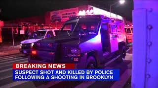 NYPD shoot and kill suspect in Brooklyn