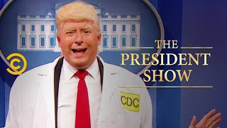Terrible Outbreak - The President Show