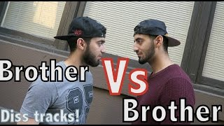 RAP BATTLE AGAINST MY BROTHER (2 DISS TRACKS)