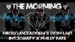 The Morning (Blokstarz Remix) - Nikko McFadden, Don Lao, Int3graty & Philly Fate [Free Download]