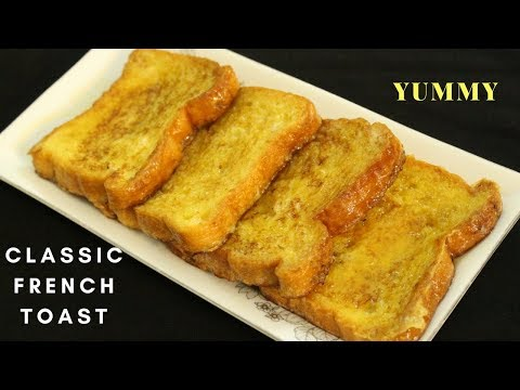 How To Make French Toast | Classic French Toast Recipe | Simple And Easy Breakfast Recipe |Egg Toast